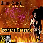 Drop Zone Drop-Zone : Strickly For Da Ladiez (Heart, Soul & Music), Vol. 1 (Special Edition)