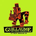 Guillaume & The Coutu Dumonts Le Crew Normand