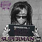 Royalty Superman (Feat. Twenty MILL)