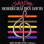 Mordechai Ben-David Around The Year, Vol. I