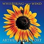 Arthur Davenport Whispering To The Wind