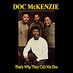 Doc McKenzie & The Gospel Hi-Lites That's Why They Call Me Doc