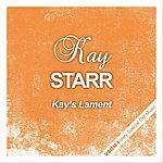 Kay Starr Kay's Lament