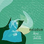 Melodium My Mind Is Falling To Pieces