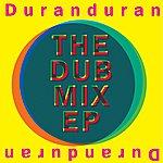Duran Duran The Dub Mix Ep
