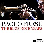 Paolo Fresu The Blue Note Years