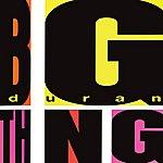 Duran Duran Big Thing