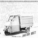 Shelter Belt These Songs Were Not Written By Shelter Belt