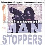 Master Semi-Automatic Manstoppers