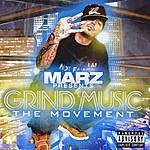 Marz Marz Presents: Grind Music The Movement V2.0