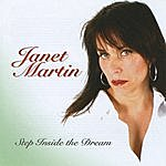 Janet Martin Step Inside The Dream
