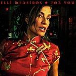 Elli Medeiros For You - Single