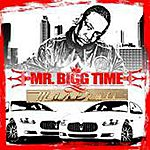 Mr. Bigg Time Pull Out The Maserati