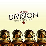 Lost Soul Division Substitutes