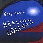 Gary Gable Healing Colleen