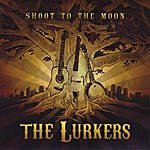 The Lurkers Shoot To The Moon