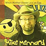 Mike Mennard When Mother Goose Laid An Egg