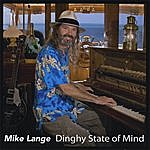 Mike Lange Dinghy State Of Mind