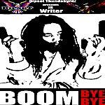 J.R. Writer Boom Bye Bye - Single