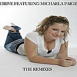 Drive Make You Feel Good (The Remixes)