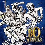 The Bo-Weevils In It For The Buzz