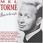 Mel Tormé Blues In The Night