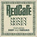 Red Café Money Money Money (Single)