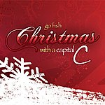 Go Fish Christmas With A Capital C (Snow: The Deluxe Edition)