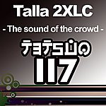 Talla 2XLC The Sound Of The Crowd The Spirit Series - Part 2 Of 2
