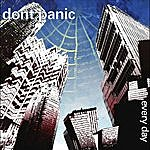 Dont Panic Every Day