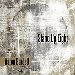 Aaron Burdett Stand Up Eight