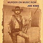 Joe King Murder On Music Row