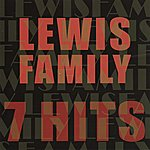 The Lewis Family 7 Hits