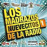 Cover Art: Los Madrazos Nuevecitos De La Radio 1