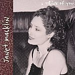 Janet Macklin I Think Of You