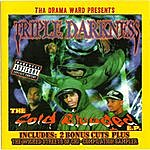 Triple Darkness Cold Blooded