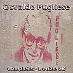 Osvaldo Pugliese Tango - Osvaldo Pugliese Completes - Dobule CD