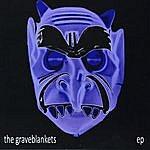The Graveblankets Ep