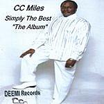 C.C. Miles Simply The Best