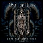 Trail Of Tears Free Fall Into Fear