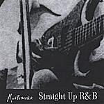 Masterwerks Straight Up R&B