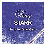 Kay Starr Stars Fell On Alabama