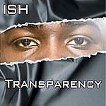 Ish Transparency