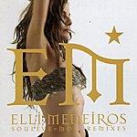 Elli Medeiros Soulève-Moi Remixes