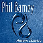 Phil Barney Acoustic Sessions