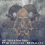 The Lost Souls Psycho Brain