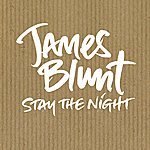 James Blunt Stay The Night (Single)