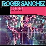 Roger Sanchez 2gether