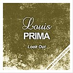 Louis Prima Look Out