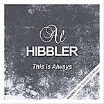 Al Hibbler This Is Always